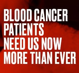 Blood Cancer Patients Need Us
